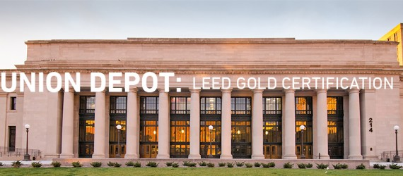 Union Depot Gets LEED Gold